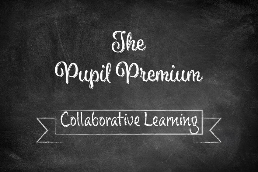 pupil premium collaborative learning