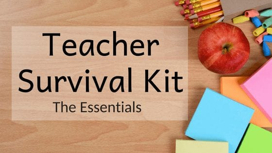 Teacher Survival Kit: The Essentials