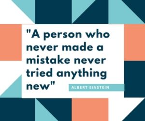 """""""A person who never made a mistake never tried anything new"""" motivational yearbook quote"""