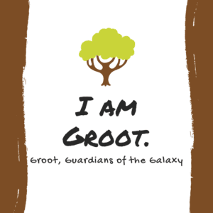 I am groot yearbook movie quote